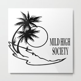 mild high society classic Metal Print