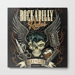 Rockabilly Rules Way of Life Metal Print