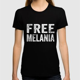 Funny Free Melania graphic Resist & Anti-Trump prints T-shirt