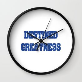 Show Off Your Ego! Support A Podcast! Buy A Shirt! For Those Who Are Destined To Be Great T-shirt Wall Clock