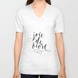 JOIE DE VIVRE, French Quote, French Poster, Inspirational Quote,Typography Print Unisex V-Neck