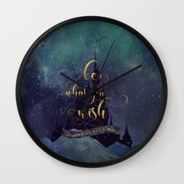 Be what you wish. Kingdom of Ash Wall Clock