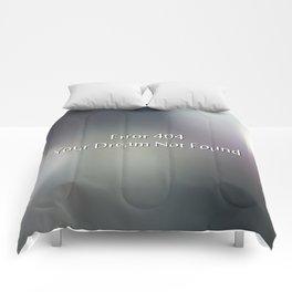 Error 404 your dream not found Comforters