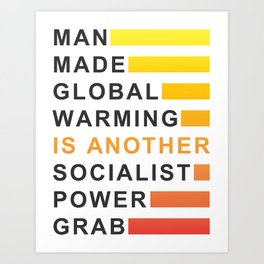 Socialist Power Grab Art Print