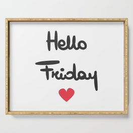 cute hand drawn lettering hello friday text with heart Serving Tray