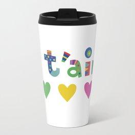 Je t'aime  Travel Mug
