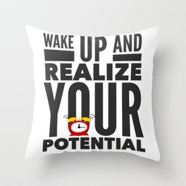 Best Entrepreneur Quotes - Wake Up And Realize Your Potential Throw Pillow