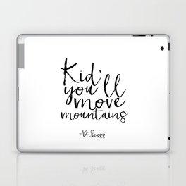 Children Poster Nursery Decor Nursery Wall Art Dr Seuss Quote Printable Art Gift Dr Seuss Quote Kids Laptop & iPad Skin
