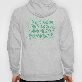 Life is Everything Hoody