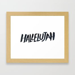 Hallelujah Framed Art Print
