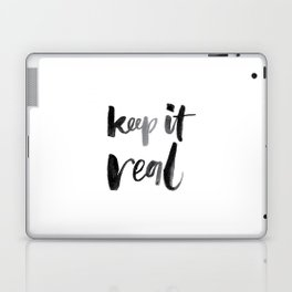 Keep It Real Laptop & iPad Skin