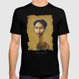 Portrait of Ayaan Hirsi Ali T-shirt