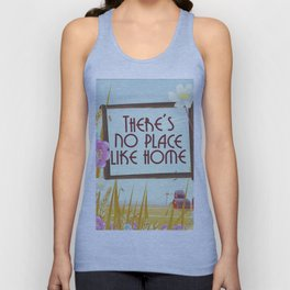 There's no place like home. Unisex Tank Top