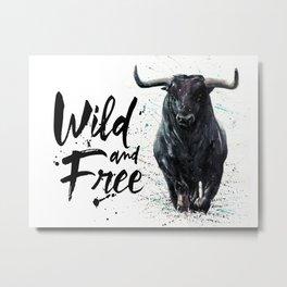 Buffalo wild & free Metal Print