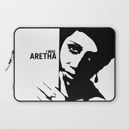 I Was Aretha Laptop Sleeve