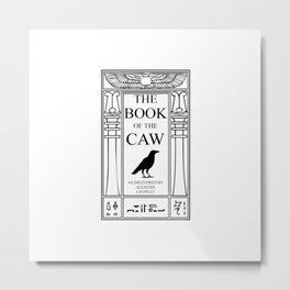 The Book of the Caw Metal Print
