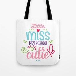 Little Miss Preschool Cutie Tote Bag