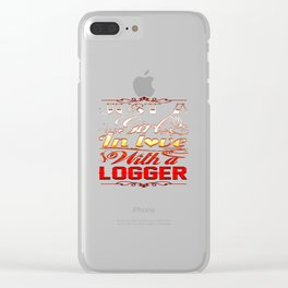 In love with Logger Clear iPhone Case