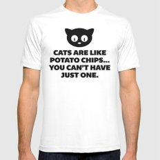 Cats Are Like Potato Chips Funny Quote Mens Fitted Tee MEDIUM White