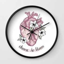 Choose to bloom Wall Clock