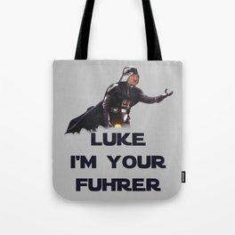 Luke I'm Your Fuhrer Tote Bag