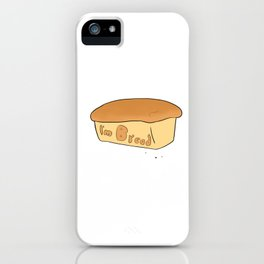 I'm Bread iPhone Case