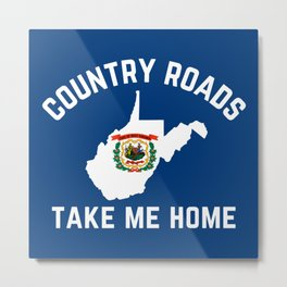 West Virginia Country Roads State Map WV Flag Take Me Home Metal Print