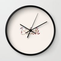 bitch Wall Clocks featuring Bitch by Fernanda S.