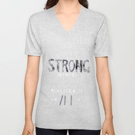 You are Strong... Unisex V-Neck