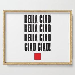 Bella Ciao! Serving Tray