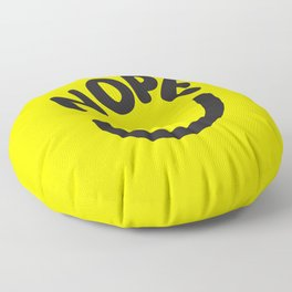 Nope Smiley Face Floor Pillow