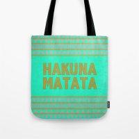 hakuna Tote Bags featuring Hakuna Matata by M Studio