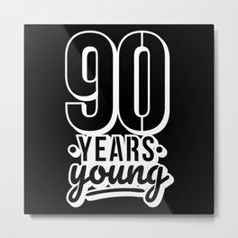 90th Birthday Gift idea Metal Print