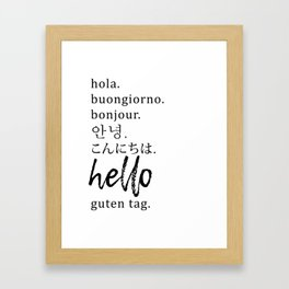 Hello in Many Languages Framed Art Print