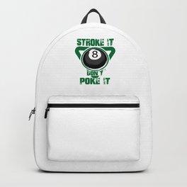 Distressed Stroke It Don't Poke It Billiards Cue Sports Backpack