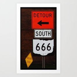 Highway to Hell  *or* Roadsigns to Perdition Art Print