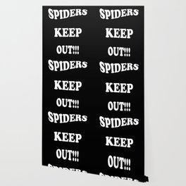 Spiders Keep Out Wallpaper