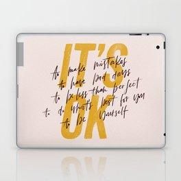 Its OK quotes Laptop & iPad Skin