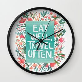 Eat Well, Travel Often Bouquet Wall Clock