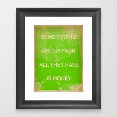 True Wealth Framed Art Print