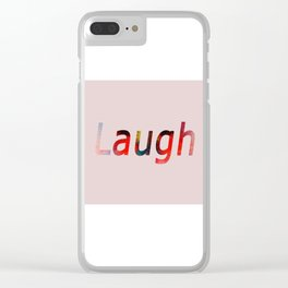 Laugh Typography Watercolor Clear iPhone Case