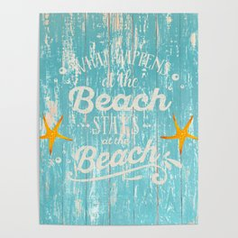 Happy Beach Life- Saying on aqua wood Poster