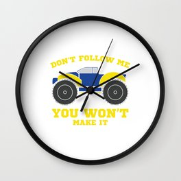 Don't Follow Me You Won't Make It T-shirt design in yellow and blue for Rough Road Lovers Wall Clock