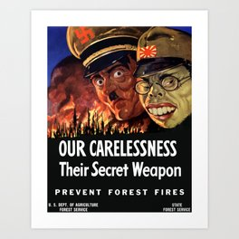 Our Carelessness -- Their Secret Weapon Art Print