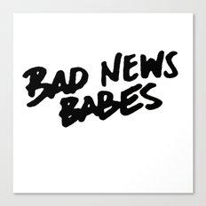 Bad News Babes Canvas Print