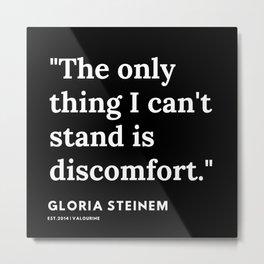 64   | Gloria Steinem Quotes | 191202 Metal Print