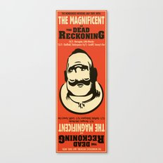 The Magnificent / The Dead Reckoning - Gig Poster Canvas Print