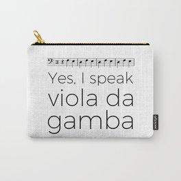 I speak viola da gamba Carry-All Pouch