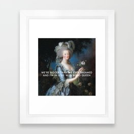 In Love with Being Queen of France Framed Art Print