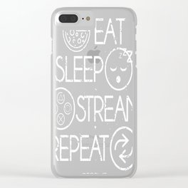 Eat Sleep Stream Clear iPhone Case